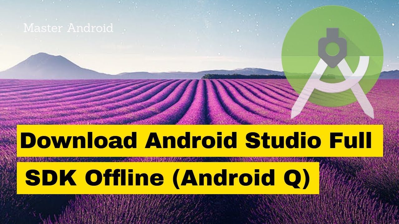 How to Download & Install Android Studio with SDK Offline 2019 (Android Q) - No Need to wait hou