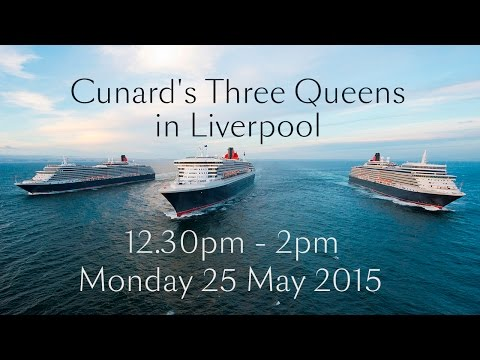 Live footage of Cunard's #3Queens in Liverpool