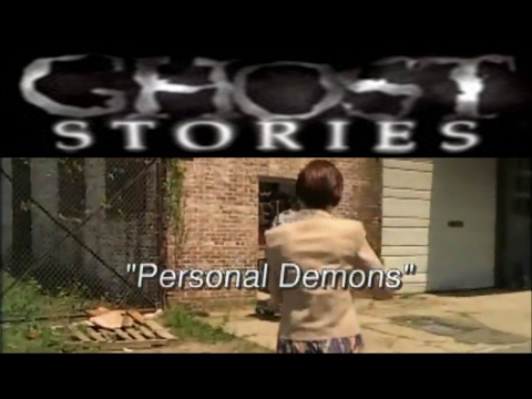 Ghost Stories Episode 9 - Personal Demons