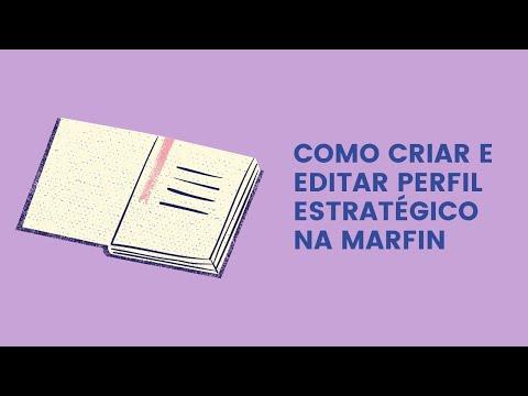 Como Criar e Editar Perfil Estratégico na Marfin