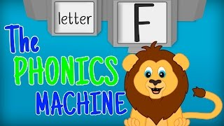 THE LETTER F - Phonics for Kids Alphabet Sounds PHONICS MACHINE ABC Sounds Kindergarten Preschool