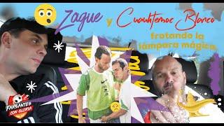 Zague y Cuauhtémoc Blanco frotando la lámpara mágica 😱