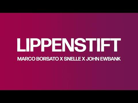 Marco Borsato, Snelle, John Ewbank - Lippenstift (Lyric Video)
