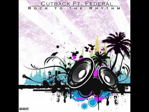 Cutback feat  Federal - Rock to the rhythm (Dave Ramone Radio Mix)