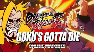 GOKU\'S GOTTA DIE & RANK SSJ3: Dragon Ball FighterZ - Online Ranked Matches