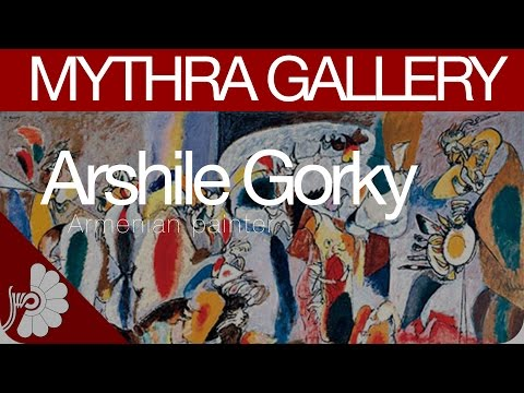 Arshile Gorky -  ethnically Armenian painter