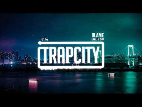 Ekali & Zhu - Blame (Lyrics)