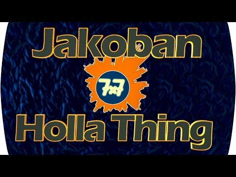 [Trap] Jakoban - Holla Thing