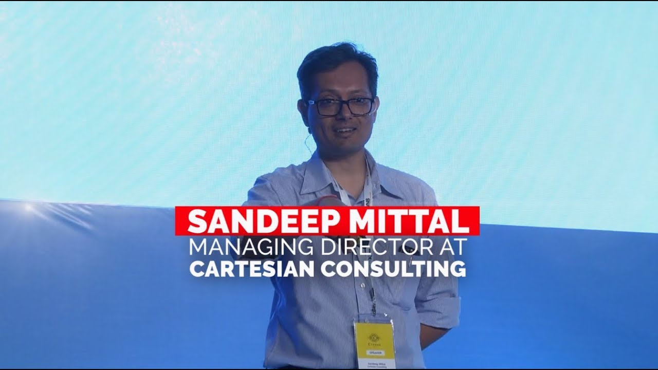 Sandeep Mittal of Cartesian Consulting talks about