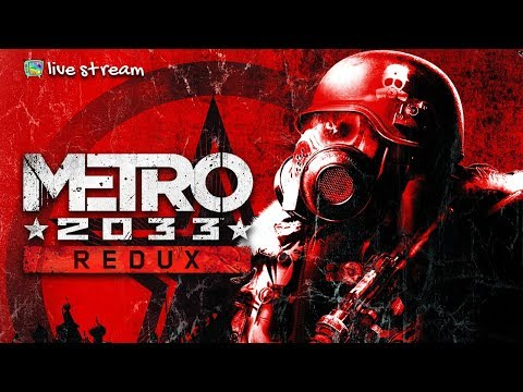 Metro 2033 Redux - В путь. Серия 1