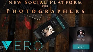 This could be the best Social Platform for Photographers - Vero