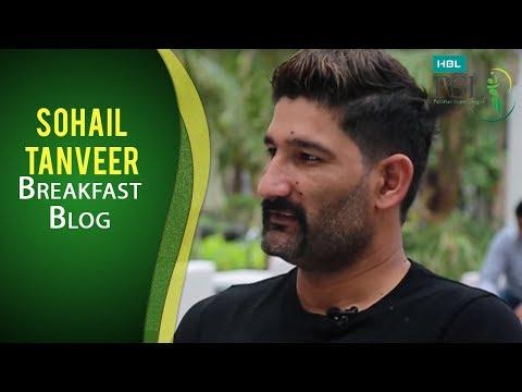 HBL PSL Breakfast Blog Episode 4 - Sohail Tanveer