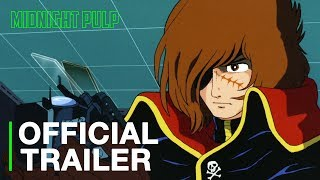 Arcadia of My Youth   Official Trailer [HD]   Origin of Captain Harlock.mp3
