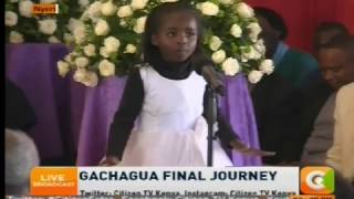 A six-year-old girl moves crowd with her poem at the burial of Nderitu Gachagua