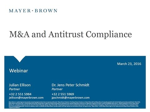 Webinar: M&A and Antitrust Compliance - March 23, 2016