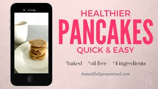 Easy healthy pancakes recipe | HCLF