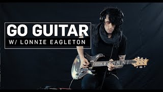 Lonnie Eagleton || Go Guitar Demo