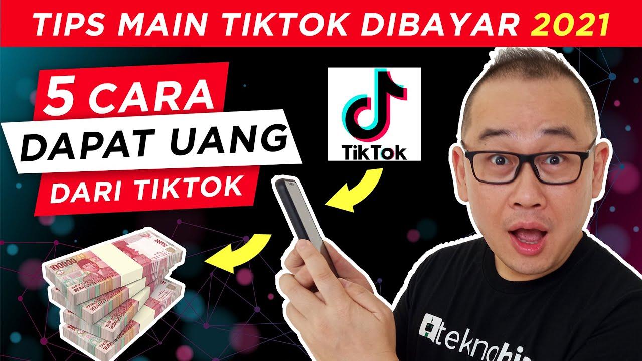 5 Cara Dapat Uang Dari Tiktok 2021 Youtube