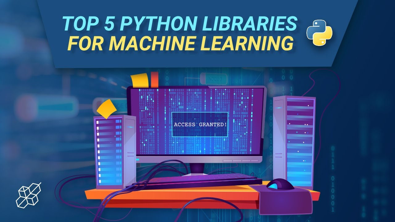Top 5 Python Libraries for Machine Learning   Python Explained