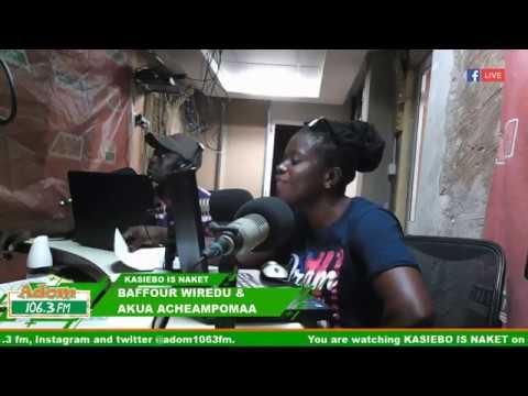 Kasiebo Is Naket On Adom Fm