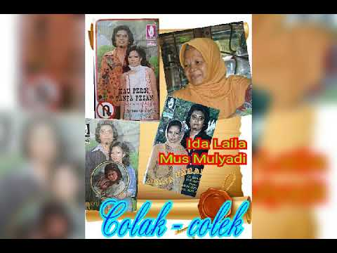 IDA LAILA ft. MUS MULYADI - COLAK COLEK