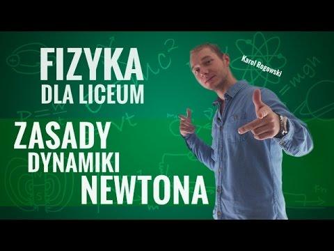 Fizyka - Zasady dynamiki Newtona