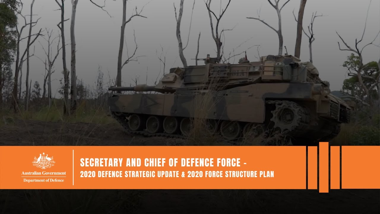 Secretary and Chief of Defence Force -  2020 Defence Strategic Update & 2020 Force Structure Plan