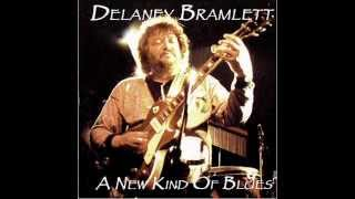 Delaney Bramlett - Change Gonna Come