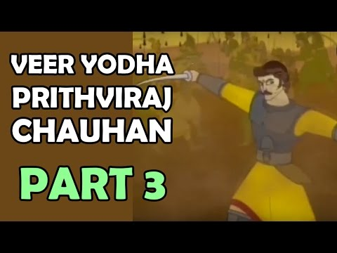 Veer Yodha Prithviraj Chauhan - Part 3 - Hindi