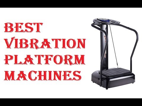 Best Vibration Platform Machines 2020