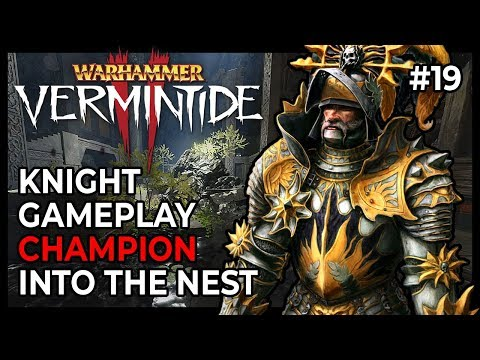 [Vermintide 2] Champion - Knight Gameplay - Into the Nest