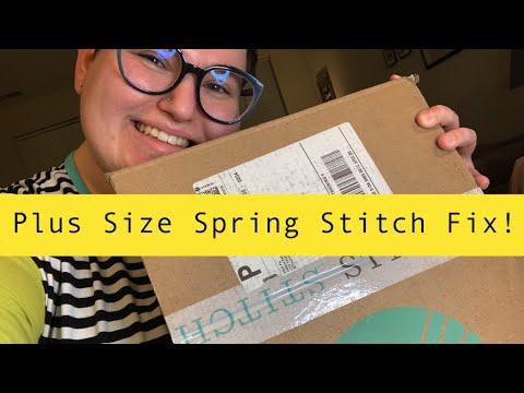 Plus Size Stitch Fix Unboxing and Try On! (Spring 2020)