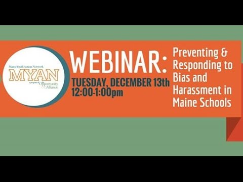 Webinar: Responding to Bias & Harassment in Maine Schools
