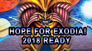 HOPE FOR EXODIA! 2018 BUILD YuGiOh Exodia Deck In action With Deck Profile / Recipe