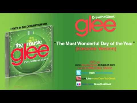 The Most Wonderful Day Of The Year Instrumental + Download Glee