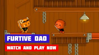 Furtive Dao · Game · Gameplay
