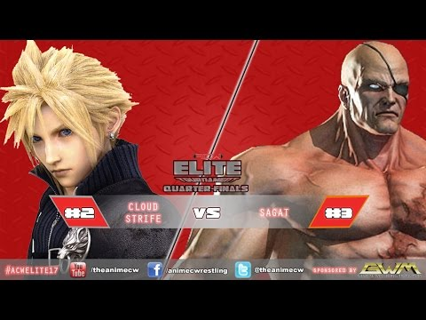 2017 ACW Elite Tournament (Quarterfinals): Cloud Strife v. S
