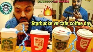 Starbucks vs Cafe Coffee Day☕🔥|| Starbucks cappuccino vs Cafe coffee day cappuccino 🔥|| Battle||