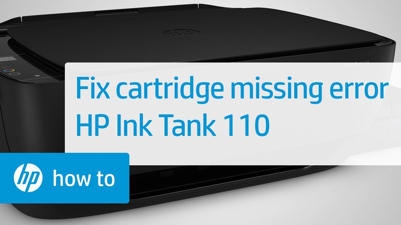 How To Fix a Cartridge Missing Error | HP Ink Tank 110 Printers | HP