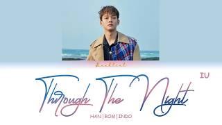 [Cover] CHEN (첸) - Through the Night (밤편지) (HAN/ROM/INDO Lyrics/가사)