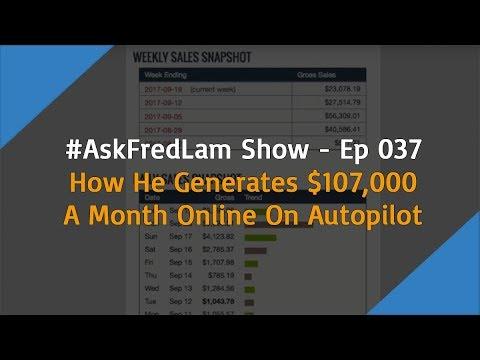 #AskFredLam Show - Episode 37 | $107k Per Month On Autopilot Training
