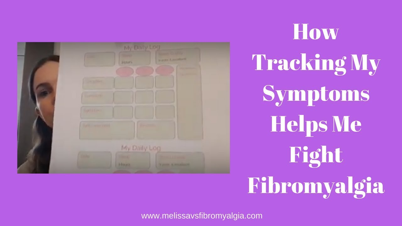 My Daily Log Why I Track Fibromyalgia Symptoms Melissa Vs Fibromyalgia