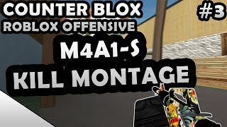 COUNTER-BLOX: ROBLOX OFFENSIVE M4A1-S KILL MONTAGE #3