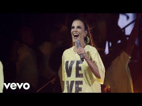 Ivete Sangalo - No Groove Pega Pega Pega Ao Vivo Em São Paulo  2018