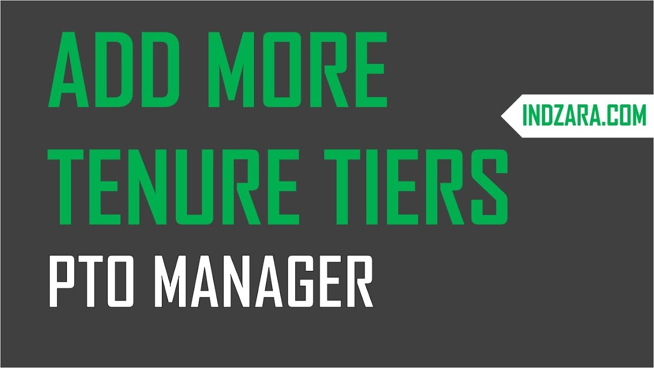 pto manager excel template how to add tenure tiers to excel table