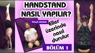 Handstand Nasıl Yapılır (1.Bölüm)