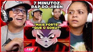 MINHA MÃE REAGE AO Rap do Jiren (Dragon Ball Super) - MAIS FORTE QUE UMA DIVINDADE | 7 Minutoz