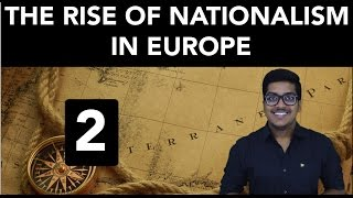 History: The Rise Of Nationalism In Europe (Part 2)