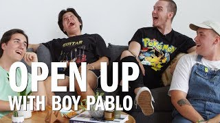 Open Up w/ Boy Pablo