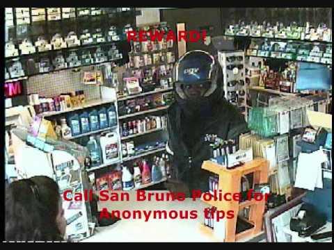 REWARD!!: San Bruno Robbery caught on video.  BAY AREA CALIFORNIA.